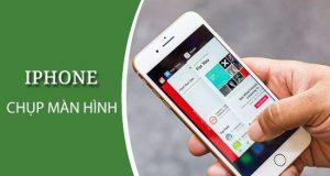 Cách chụp màn hình điện thoại iPhone 8 Plus