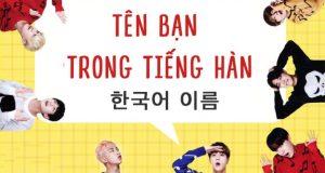 100+ tên tiếng Hàn hay cho nam và nữchất nhất