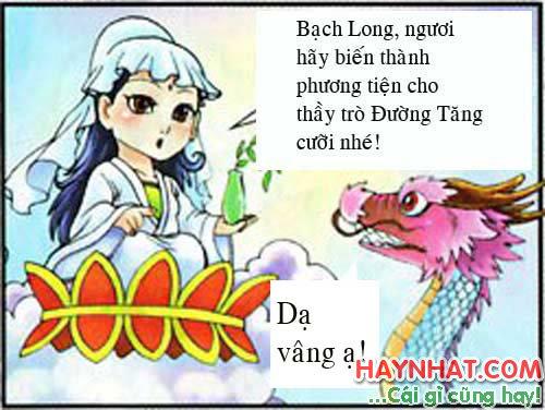 Tây du ký, Tây Du Ký Hài, Tôn Ngộ Không, Bạch Long xuất hiện